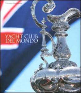 Libro Yacht Club del mondo Vincenzo Zaccagnino