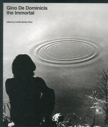 Equilibrifestival.it Gino De Dominicis. The immortal. Catalogo della mostra (Roma, 30 maggio-7 novembre 2010) Image