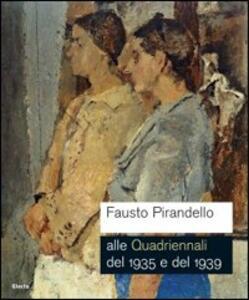 Libro Fausto Pirandello. Gnam Claudia Gian Ferrari