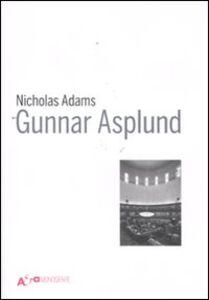 Libro Gunnar Asplund Nicholas Adams