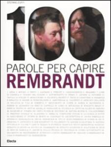 100 parole per capire Rembrandt