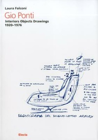 Gio Ponti. Interiors objects drawings 1920-1976 - Falconi Laura - wuz.it