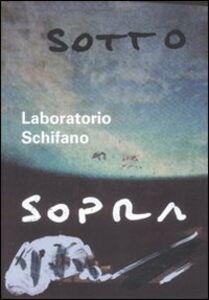 Libro Laboratorio Schifano. Ediz. italiana e inglese