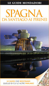 Spagna. Da Santiago ai Pirenei