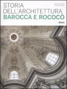 Libro Storia dell'architettura barocca e rococò Daniela Tarabra , Claudia Zanlungo