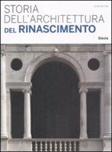 Libro Storia dell'architettura del Rinascimento Sonia Servida