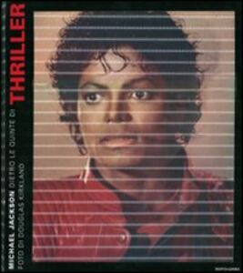Libro Michael Jackson, dietro le quinte di Thriller Douglas Kirkland