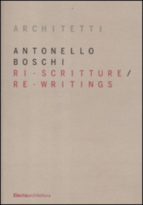 Libro Ri-scritture-Re-writings Antonello Boschi
