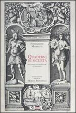 Quaderni di sicurtà. Documenti di storia delle assicurazioni. Fondazione Mansutti. Ediz. inglese. Con CD-ROM