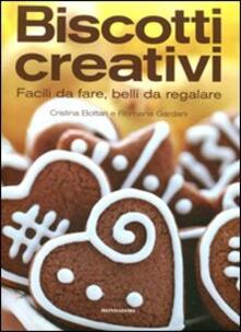 Biscotti creativi. Facili da fare, belli da regalare.pdf