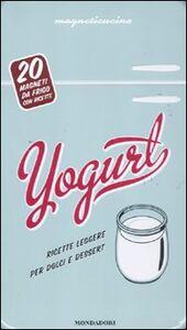 Libro Yogurt. Con gadget Alexandre Nicolas , Aurélie Rouquette , Laure Sirieix