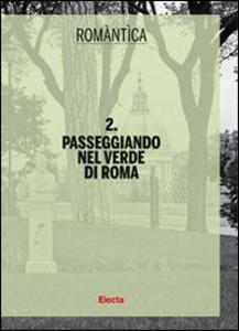 Libro Passeggiando nel verde di Roma