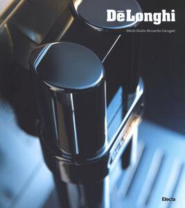 Foto Cover di Dé Longhi. Ediz. inglese, Libro di Decio G. Carugati, edito da Mondadori Electa