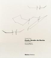 Paulo Mendes da Rocha. Tutte le opere