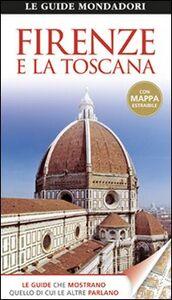 Foto Cover di Firenze e la Toscana, Libro di  edito da Mondadori Electa