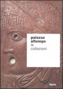Libro Palazzo Altemps. Le collezioni