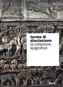 Libro Terme di Diocleziano. La collezione epigrafica