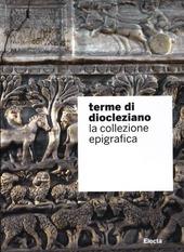 Terme di Diocleziano. La collezione epigrafica