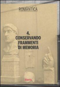 Libro Conservando frammenti di memoria
