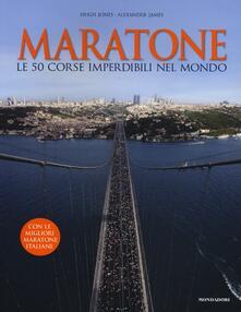 Osteriacasadimare.it Maratone. Le 50 corse imperdibili nel mondo Image