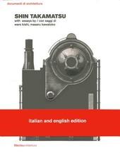 Shin Takamatsu. Ediz. italiana e inglese