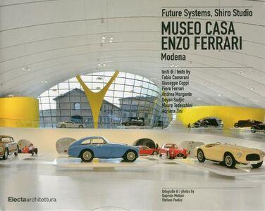 Libro Museo casa Enzo Ferrari. Modena. Ediz. italiana e inglese