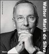 Walter Maria De Silva. Ediz. tedesca
