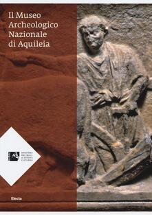 Letterarioprimopiano.it Il Museo archeologico nazionale di Aquileia Image