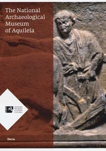 The National archaeological museum of Aquileia