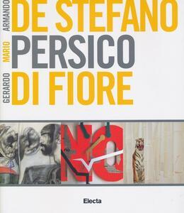 Armando De Stefano, Mario Persico, Gerardo Di Fiore