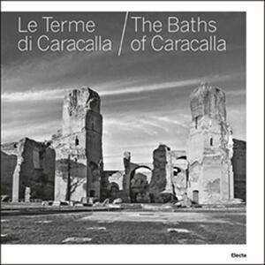 Le terme di Caracalla-The baths of Caracalla