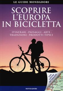 Voluntariadobaleares2014.es Scoprire l'Europa in bicicletta. Itinerari, paesaggi, arte, tradizioni, prodotti tipici Image