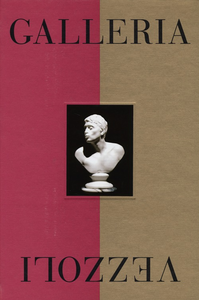 Libro Galleria Vezzoli. Catalogo della mostra (Roma, 29 maggio-24 novembre 2013)