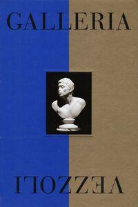 Foto Cover di Galleria Vezzoli. Catalogo della mostra (Roma, 29 maggio-24 novembre 2013). Ediz. inglese, Libro di  edito da Mondadori Electa