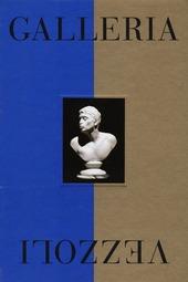 Galleria Vezzoli. Catalogo della mostra (Roma, 29 maggio-24 novembre 2013). Ediz. inglese
