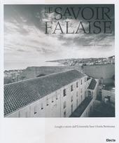 Le savoir sur la falaise. Luoghi e storie dell'Universita Suor Orsola Benincasa