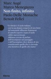 Non-finito, infinito. Sculture di Paolo Delle Monache film di Benoit Felici. Catalogo della mostra (Roma, 27 marzo-30 giugno 2013)
