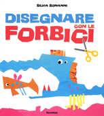 Libro Disegnare con le forbici Silvia Bonanni