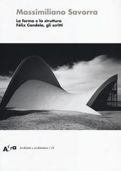 La forma e la struttura. Félix Candela, gli scritti
