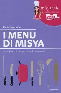 I menu di Misya. Le migliori ricette per tutte le occasioni