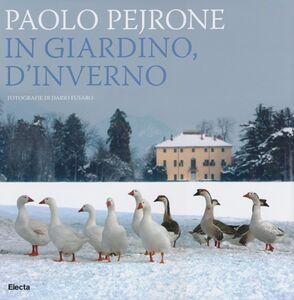 Libro In giardino, d'inverno Paolo Pejrone , Dario Fusaro