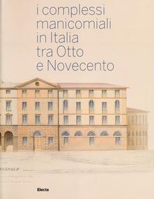 Winniearcher.com I complessi manicomiali in Italia tra Otto e Novecento Image