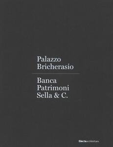 Palazzo Bricherasio. Banca Patrimoni Sella & C. Ediz. italiana e inglese