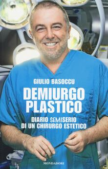 Daddyswing.es Demiurgo plastico. Diario semiserio di un chirurgo estetico Image