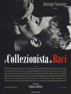Foto Cover di Il collezionista di baci, Libro di Giuseppe Tornatore, edito da Mondadori Electa