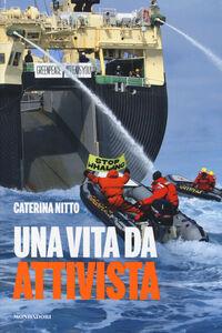 Libro Una vita da attivista Caterina Nitto