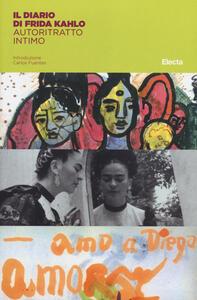 Il diario di Frida Kahlo. Un autoritratto intimo - copertina