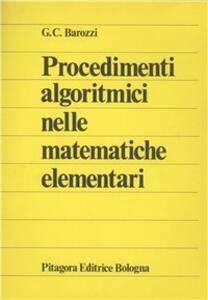 Procedimenti algoritmici nelle matematiche elementari