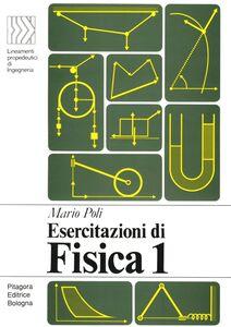 Foto Cover di Esercitazioni di fisica 1, Libro di Mario Poli, edito da Pitagora