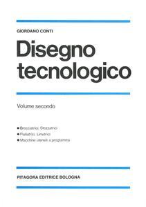 Disegno tecnologico. Vol. 2